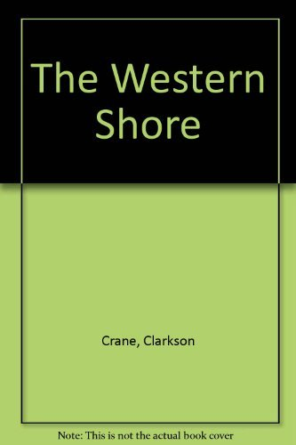 The Western Shore: Clarkson Crane