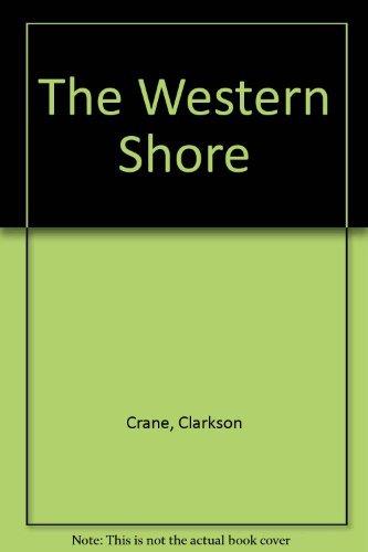 The Western Shore: Clarkson Crane