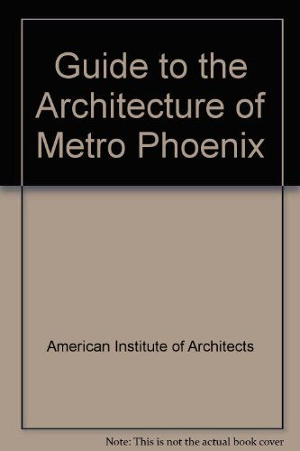 9780879052249: Guide to the Architecture of Metro Phoenix