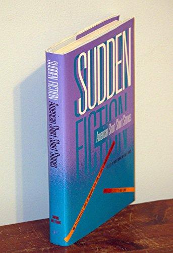 Sudden fiction: American short-short stories: Shapard, Robert