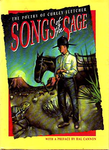 9780879052577: Songs of the Sage: The Poetry of Curley Fletcher