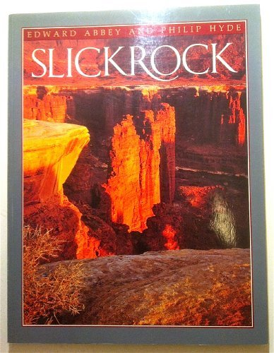 Slickrock: Abbey, Edward;Hyde, Philip