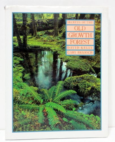 9780879052911: Secrets of the Old Growth Forest