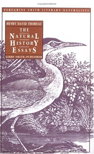 9780879052980: The Natural History Essays (Peregrine Smith Literary Naturalists)
