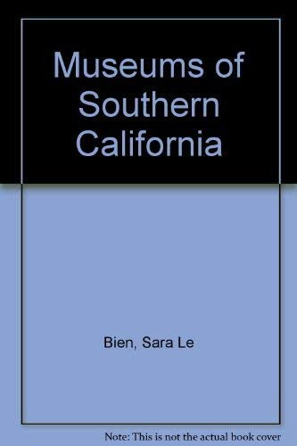9780879053253: Museums of Southern California