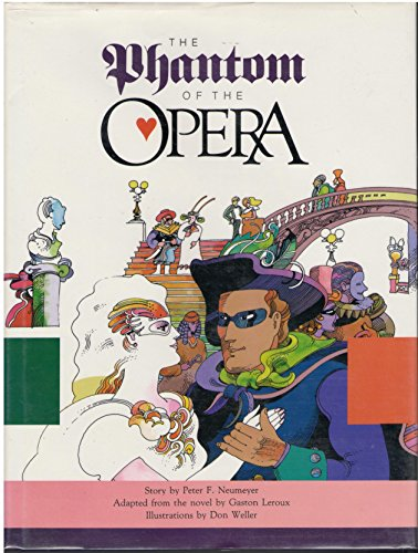 The Phantom of the Opera (0879053305) by Peter F. Neumeyer; Gaston Leroux