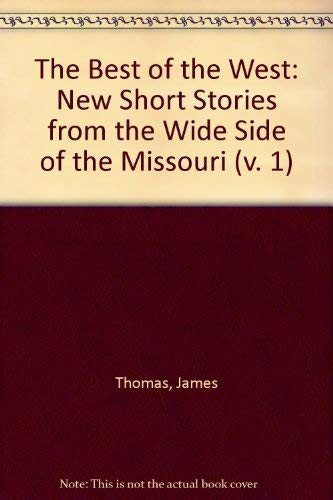 9780879053321: The Best of the West: New Short Stories from the Wide Side of the Missouri (v. 1)