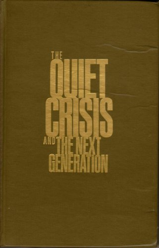 The Quiet Crisis (087905333X) by Stewart L. Udall