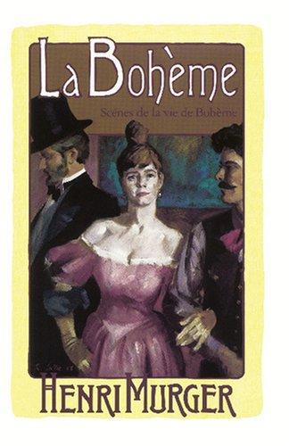 9780879053352: LA Boheme: Scenes de la vie Boheme (English and French Edition)