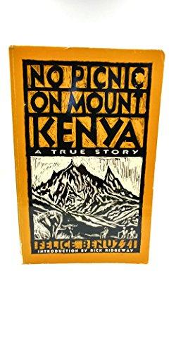 9780879053413: No Picnic on Mount Kenya