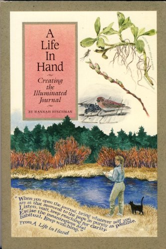 9780879053802: A LIFE IN HAND: Creating the Illuminated Journal