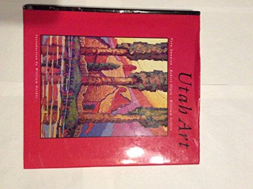 Utah Art: Swanson, Vern G.; Olpin, Robert S.; Seifrit, William C.