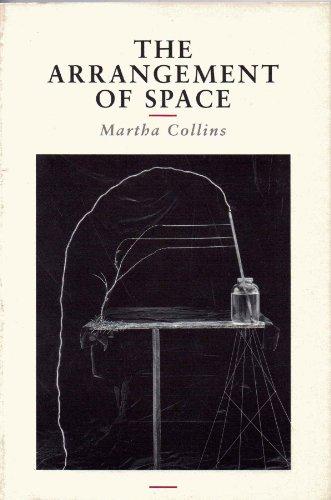 The Arrangement of Space: Collins, Martha