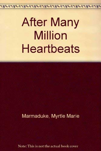 9780879053963: After Many Million Heartbeats