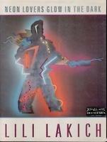 9780879054199: Neon Lovers Glow in the Dark