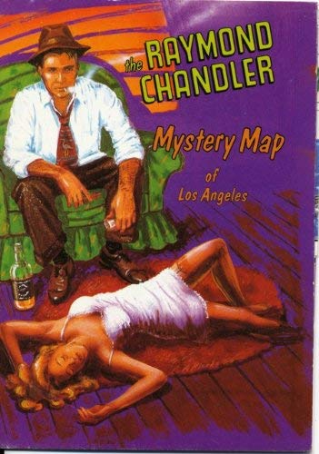 9780879054229: The Raymond Chandler Mystery Map of Los Angeles (Aaron Blake Literary Maps)