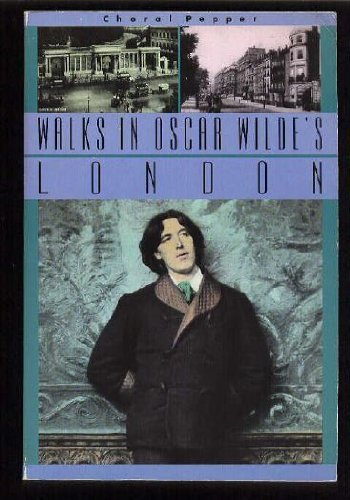 9780879054458: Walks in Oscar Wilde's London
