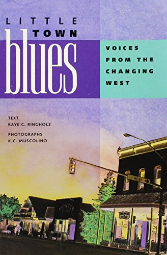 9780879054472: Little Town Blues: Voices from the Changing West
