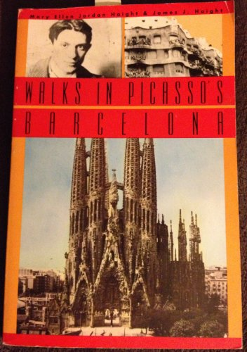 Walks in Picasso's Barcelona (Peregrine Traveler Series): Haight, Mary Ellen