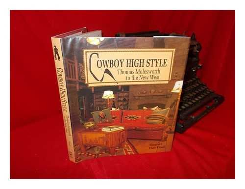 9780879054830: Cowboy High Style: Thomas Molesworth to the New West
