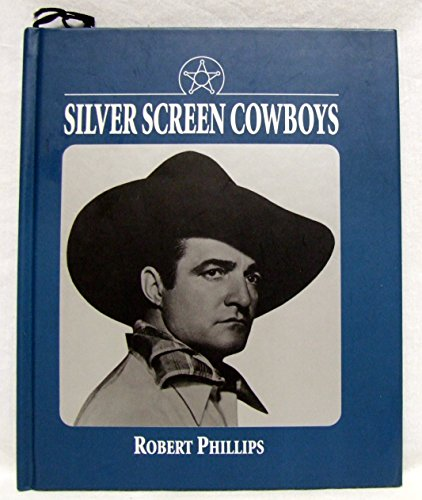 9780879055783: Silver Screen Cowboys/Book and Silver Bullet Keychain