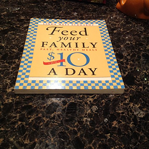 9780879055820: Feed Your Family Fast, Healthy Meals on $10 a Day