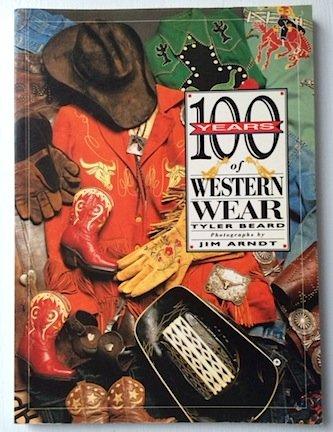 9780879055912: 100 Years of Western Wear