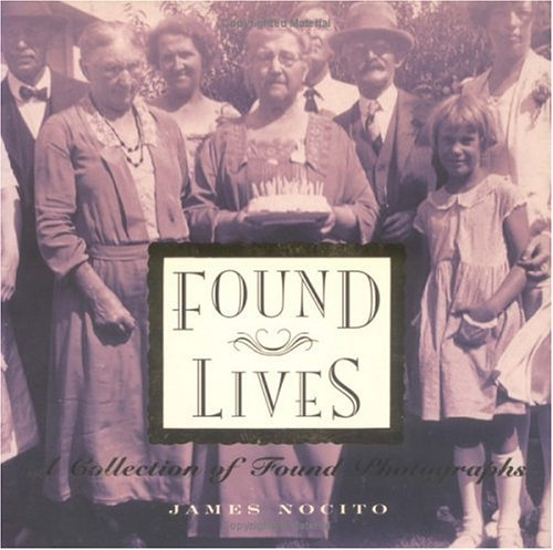 9780879056186: Found Lives: A Collection of Found Photographs