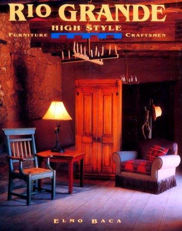 9780879056216: Rio Grande High Style: Furniture Craftsmen