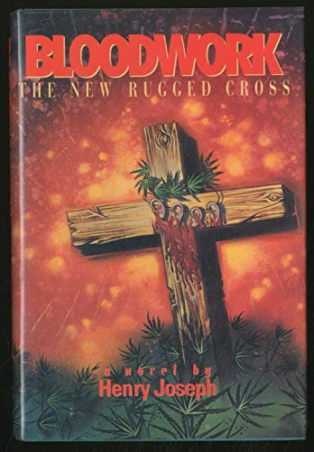 Bloodwork: The New Rugged Cross: Joseph, Henry