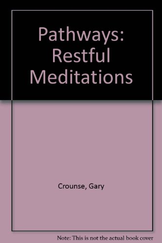 Pathways: Restful Meditations