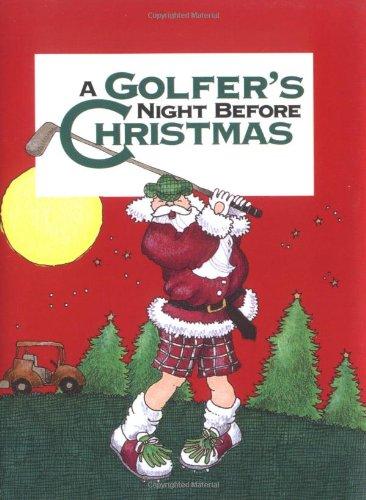 9780879056827: Golfer's Night Before Christmas, A (Night Before Christmas (Gibbs))