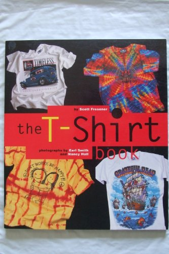 9780879056865: The T-Shirt Book