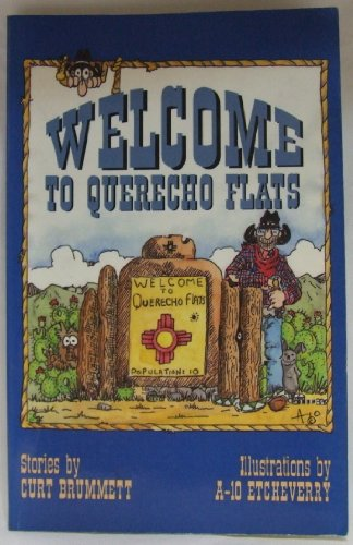 9780879056971: Welcome to Querecho Flats