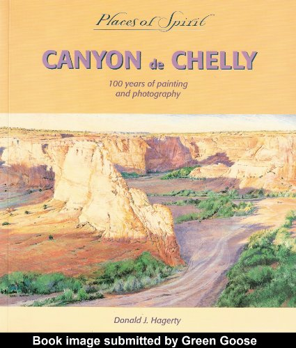 9780879057053: Canyon de Chelly: 100 Years of Painting and Photography (Places of Spirit Series)