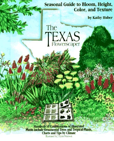 9780879057060: The Texas Flowerscaper