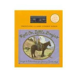 9780879057268: Roll On, Little Dogies: Songs & Activities for Young Cowpokers