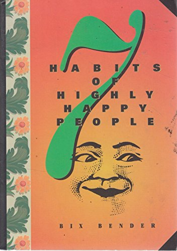 9780879057312: 7 Habits of Highly Happy People
