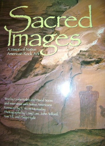 9780879057343: Sacred Images: A Vision of Native American Rock Art