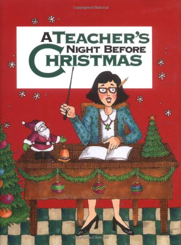 9780879057640 Teachers Night Before Christmas A