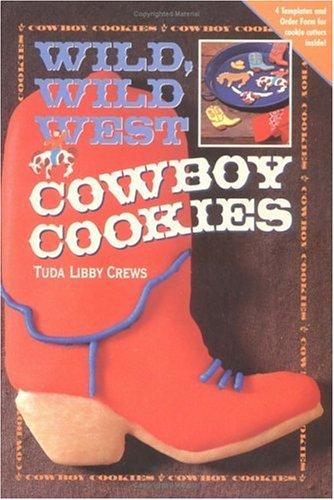 9780879058081: Wild, Wild West Cowboy Cookies Cookbook