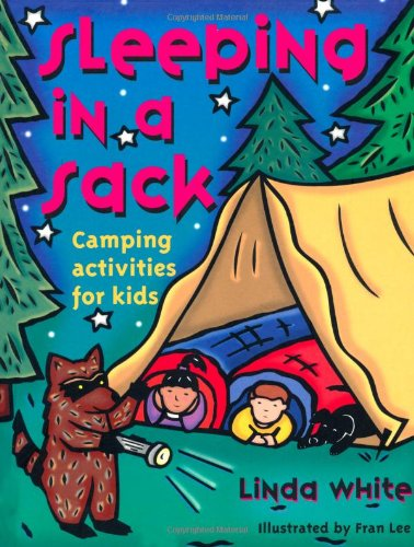 9780879058302: Sleeping In A Sack: Camping Activities for Kids (Acitvities for Kids)