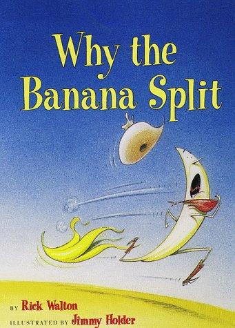 9780879058531: Why The Banana Split