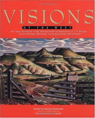 9780879058548: Visions of the West: The Corporate Art Collections of Torch Energy Advisors Incorporated and Gulf Canada Resources Limited