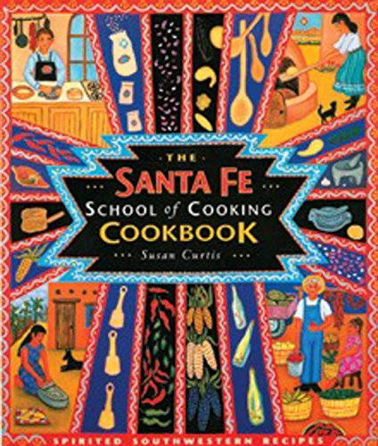 9780879058739: The Santa Fe School of Cooking Cookbook
