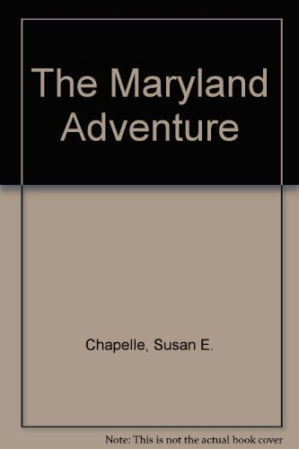 9780879058968: The Maryland Adventure (2005): Old MD 4th Grade