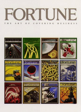 FORTUNE; THE ART OF COVERING BUSINESS: Okrent, Daniel