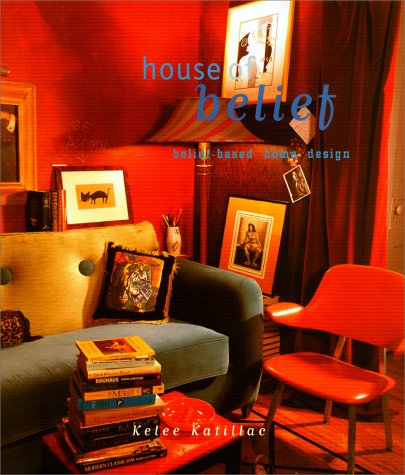9780879059514: House of Belief: Creating Your Own Personal Style