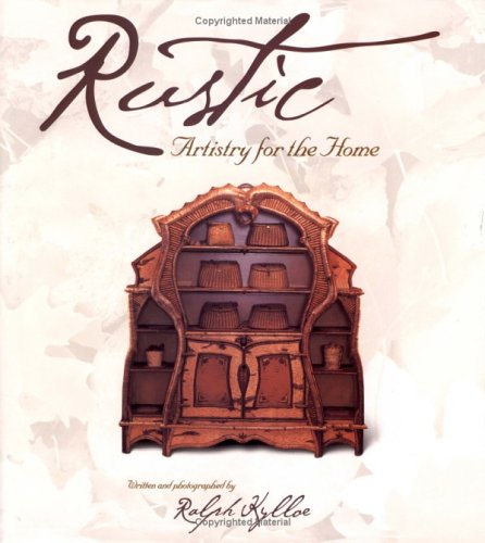 Rustic: Artistry for the Home