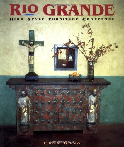 9780879059903: Rio Grande: High Style Furniture Craftsmen
